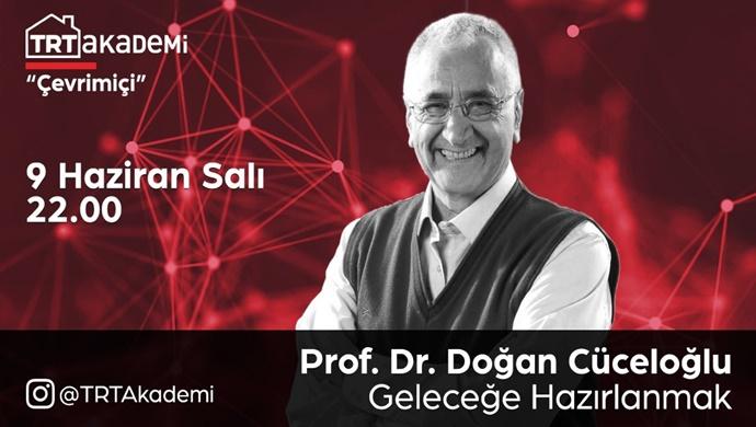 """TRT Akademi """"Çevrimiçi""""nin Bu Haftaki Konuğu Prof. Dr. Doğan Cüceloğlu"""