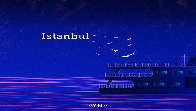 Ayna'dan İstanbul sürprizi…